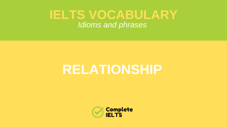 IELTS Vocabulary Idioms and phrases for Relationship