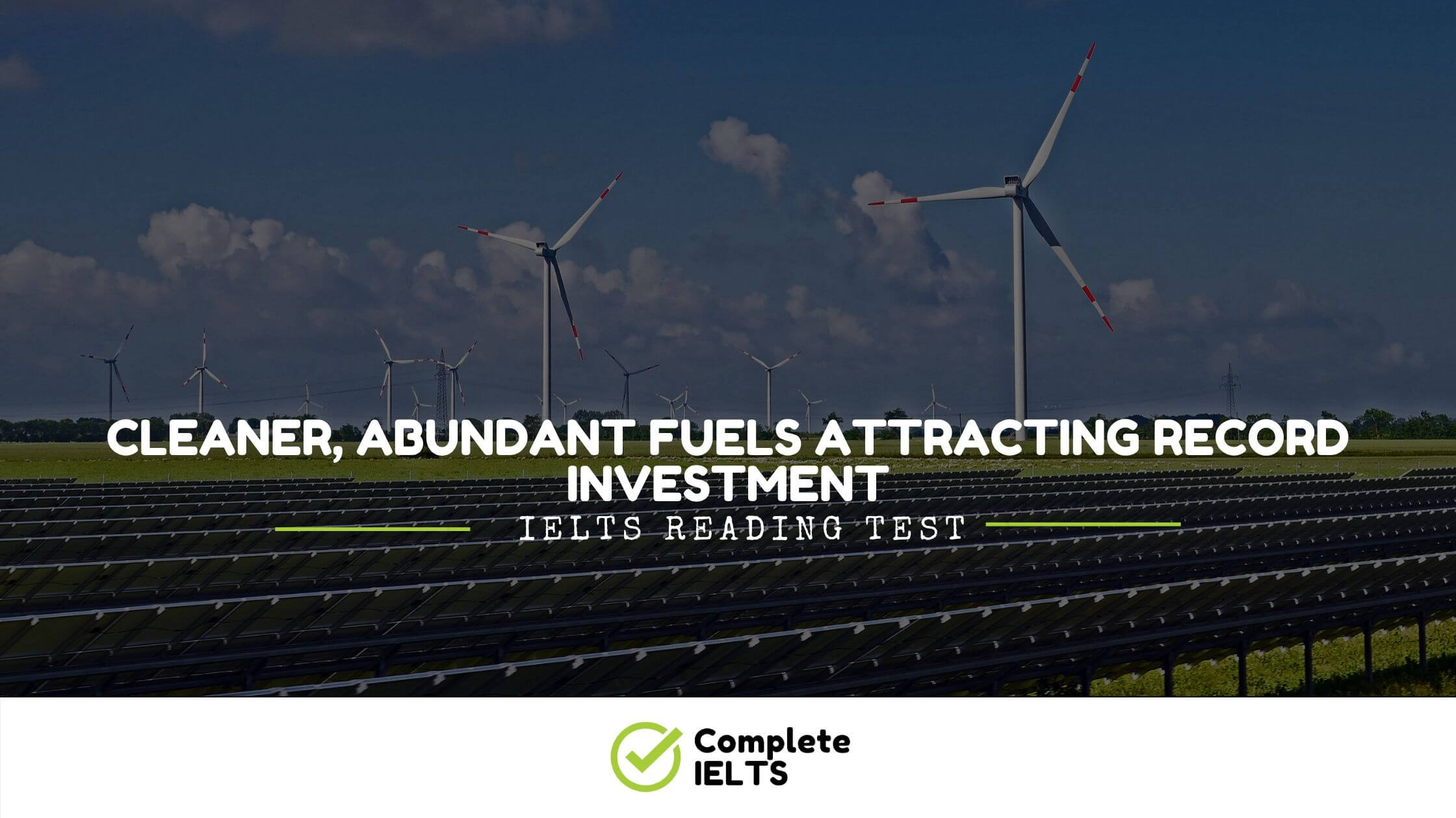 Cleaner, Abundant Fuels Attracting Record Investment