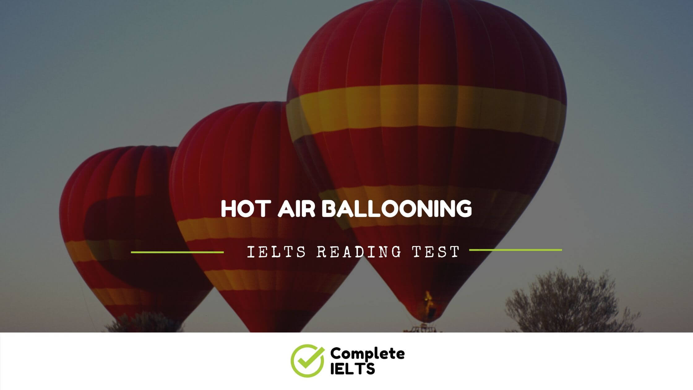 HOT AIR BALLOONING | IELTS Academic Reading Sample Question