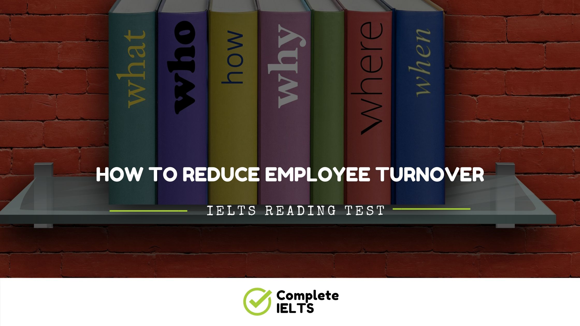 How to Reduce Employee Turnover | IELTS Academic Reading Sample Question