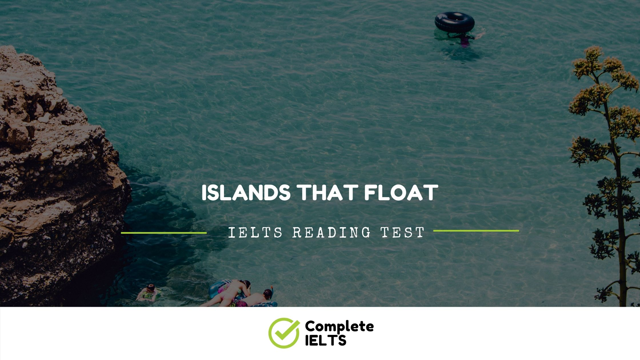 Islands That Float | IELTS Academic Reading Sample Question