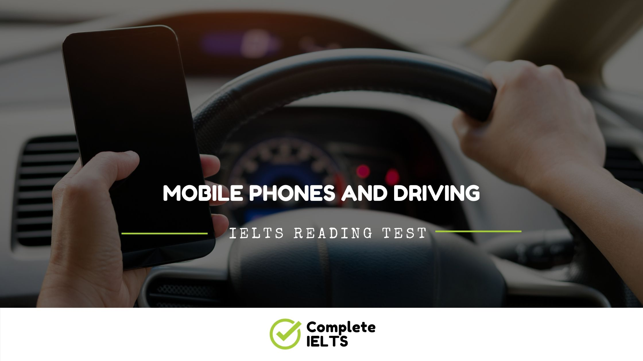 MOBILE PHONES AND DRIVING | IELTS Academic Reading Sample Question