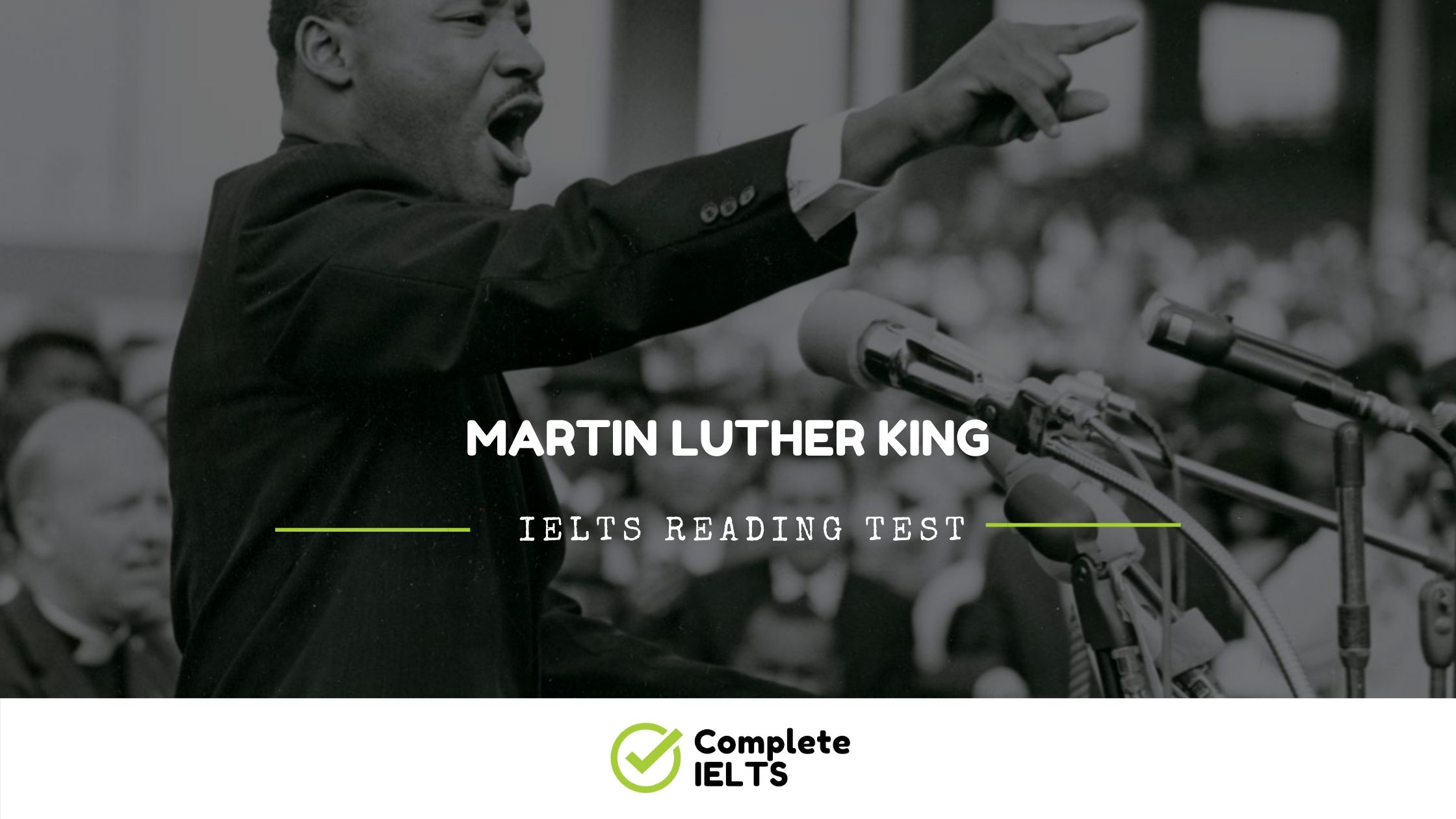 Martin Luther King | IELTS Academic Reading Sample Question