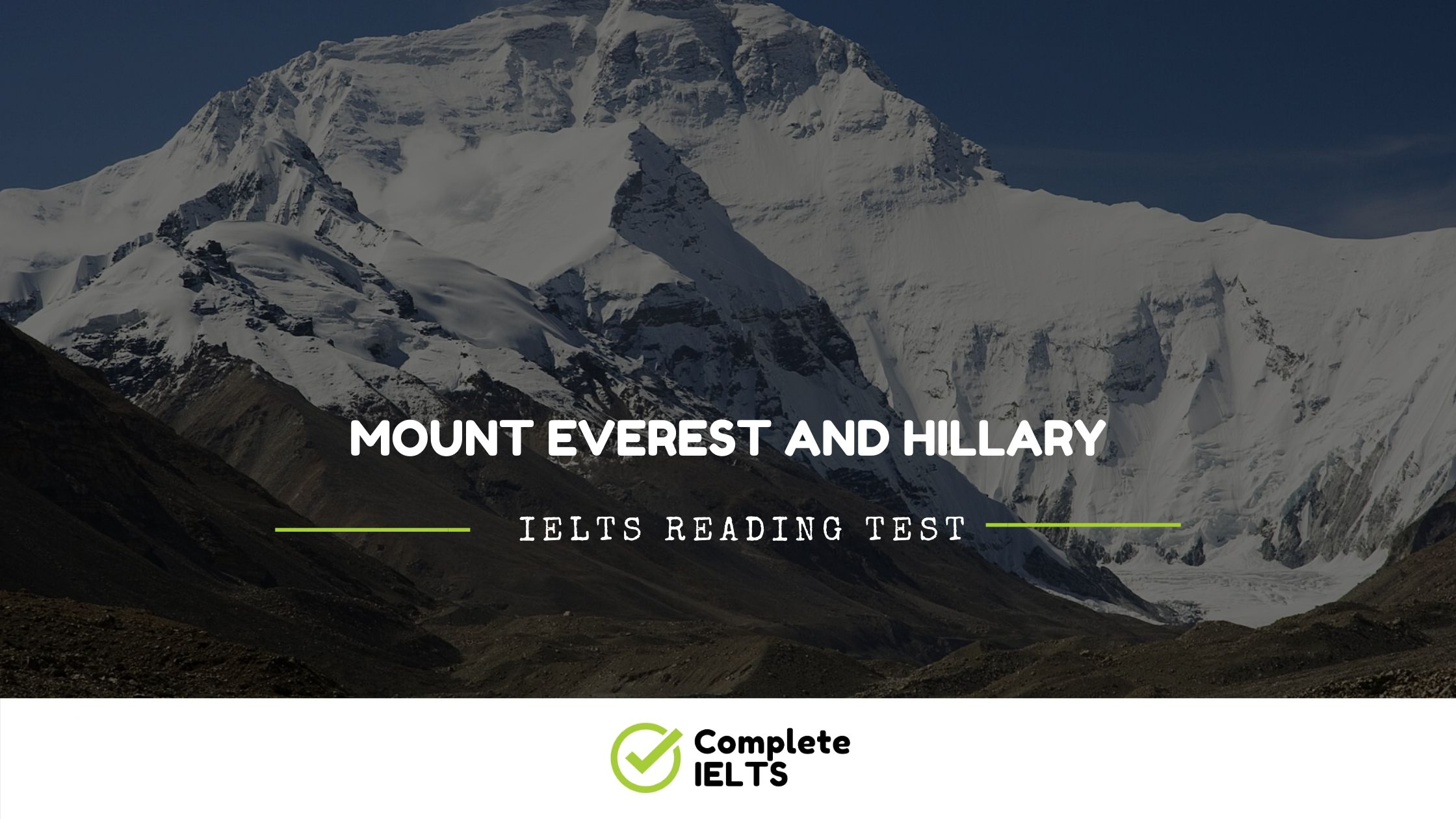 Mount Everest And Hillary | IELTS Academic Reading Sample Question