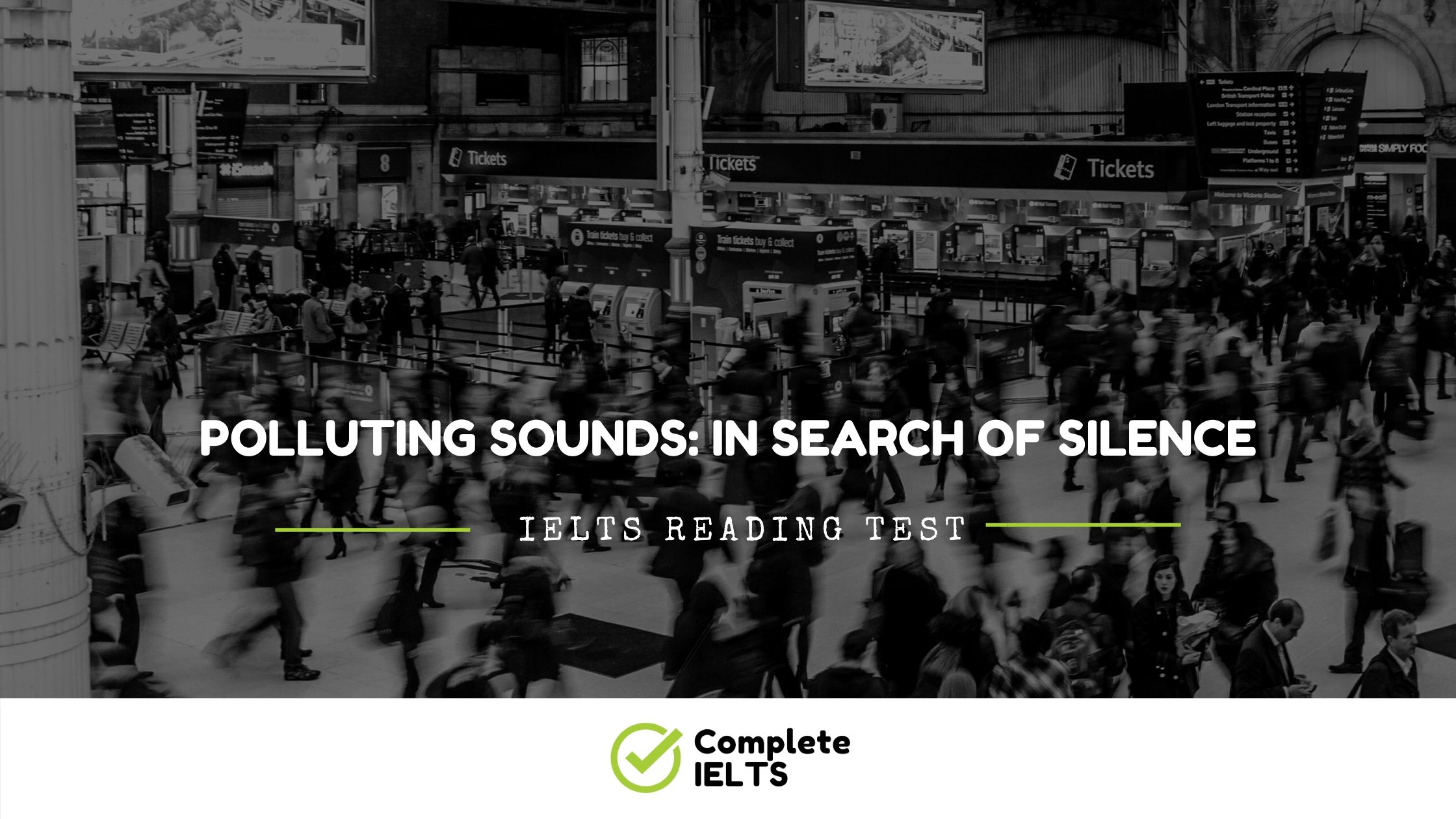 POLLUTING SOUNDS: IN SEARCH OF SILENCE | IELTS Academic Reading Sample Question