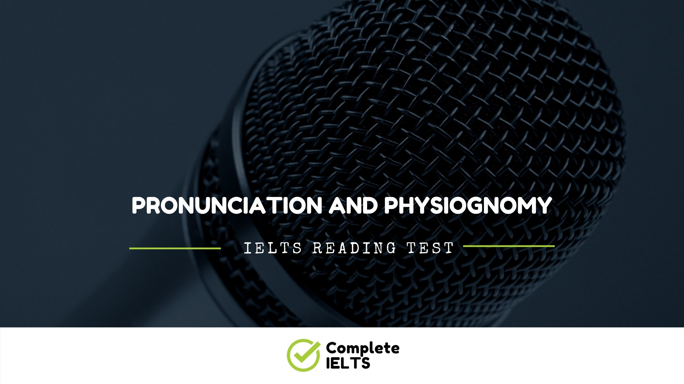 Pronunciation and physiognomy | IELTS Academic Reading Sample Question