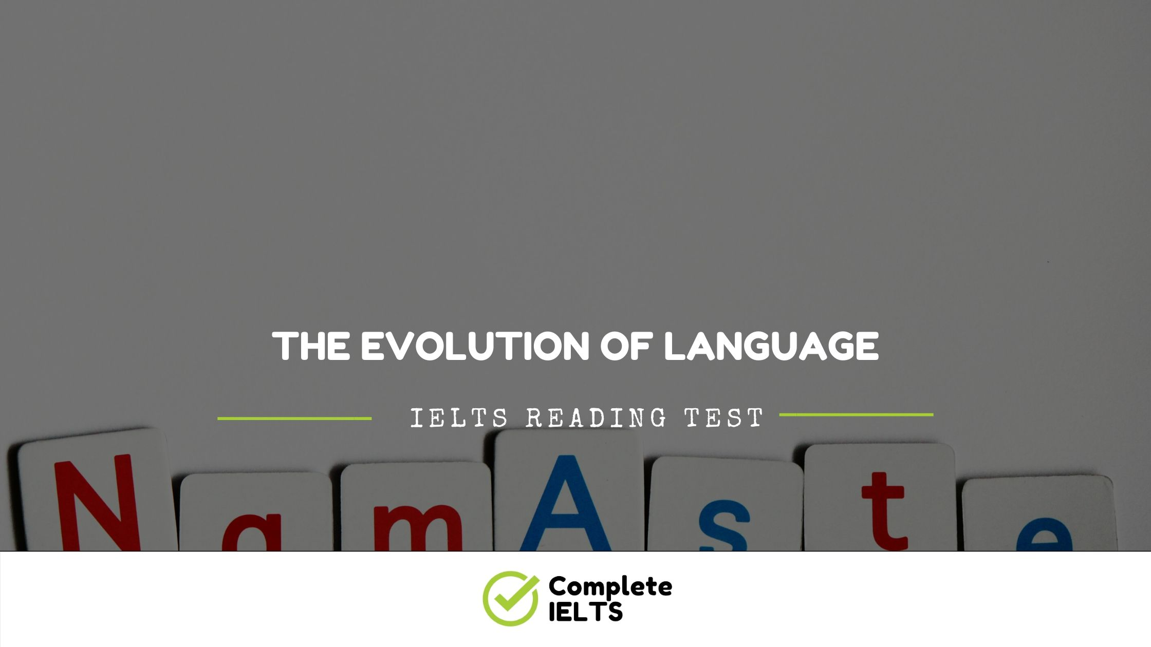 THE EVOLUTION OF LANGUAGE | IELTS Academic Reading Sample Question