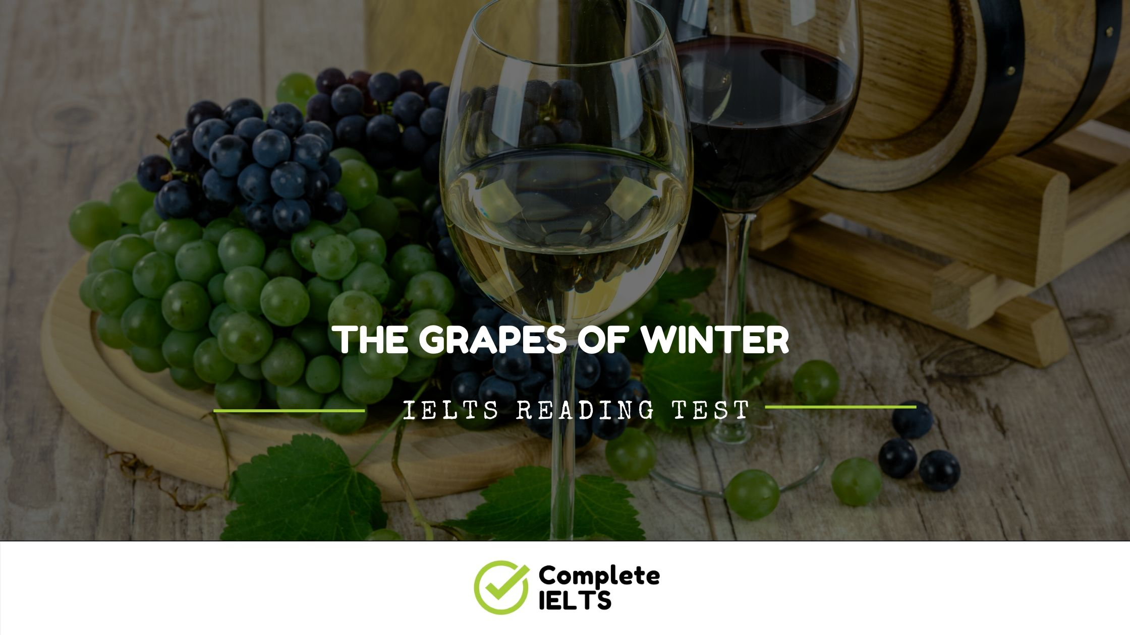 The Grapes of Winter | IELTS Academic Reading Sample Question