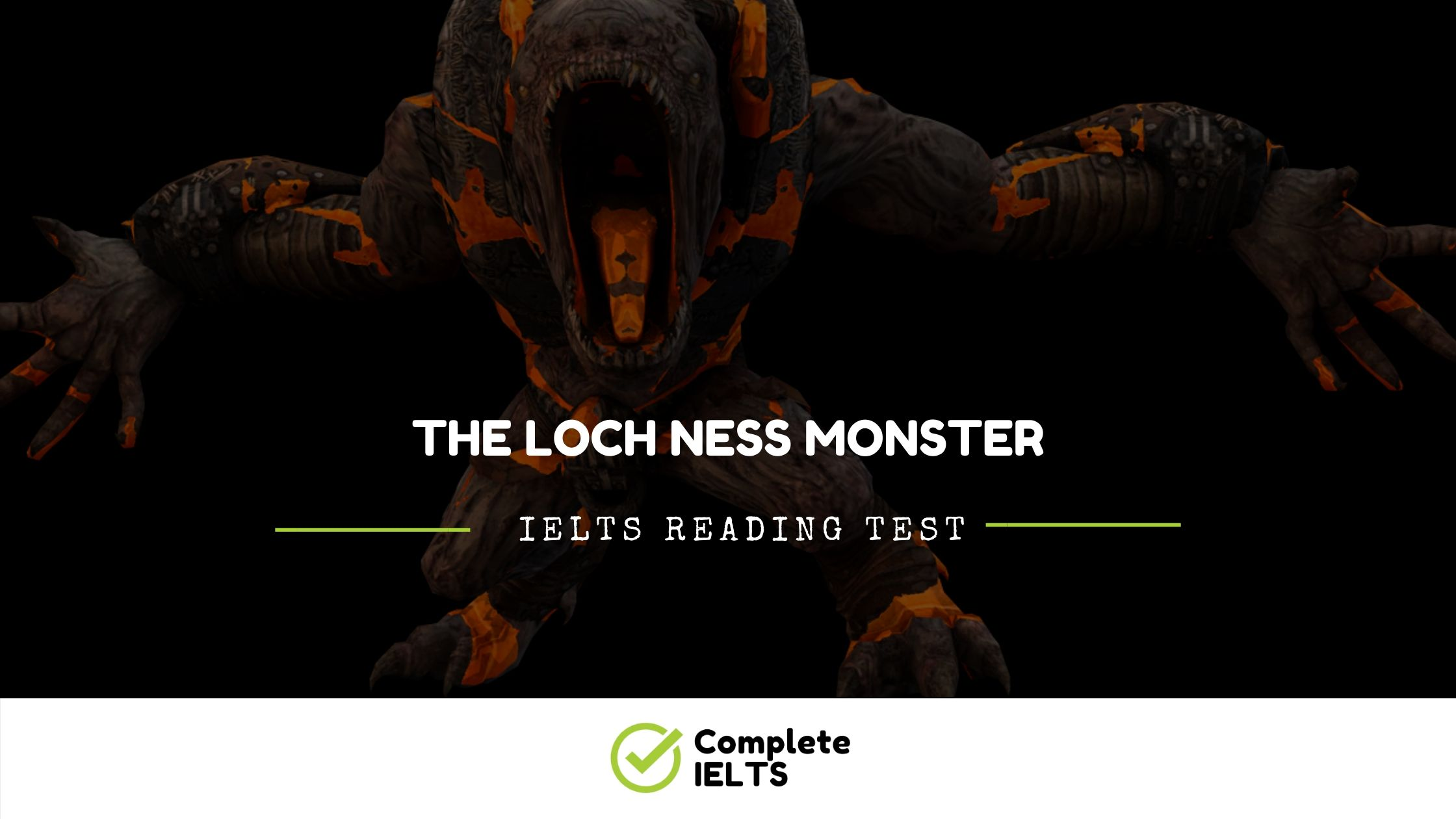 The Loch Ness Monster | IELTS Academic Reading Sample Question