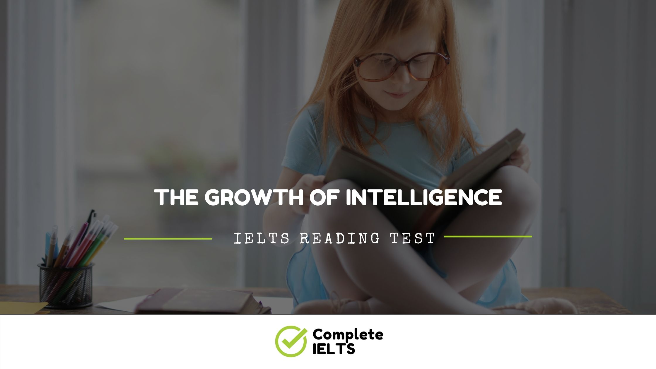 The growth of intelligence | IELTS Academic Reading Sample Question