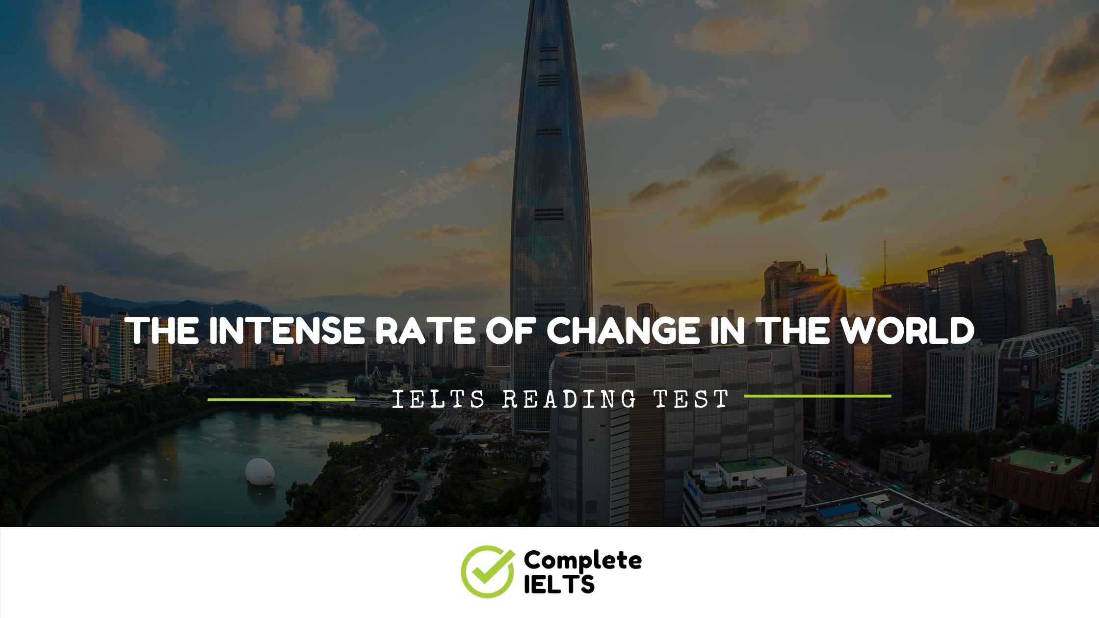 The intense rate of change in the world | IELTS Academic Reading Sample Question