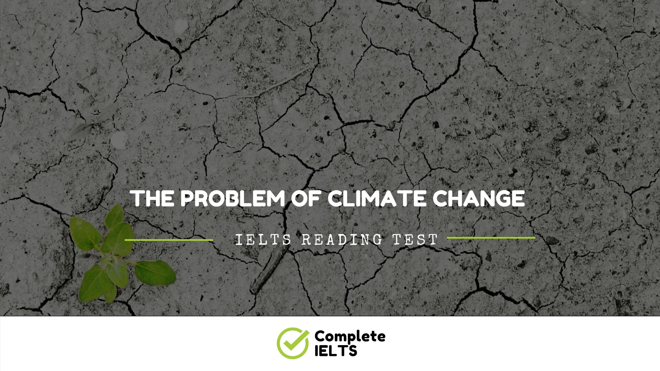 The problem of climate change | IELTS Academic Reading Sample Question