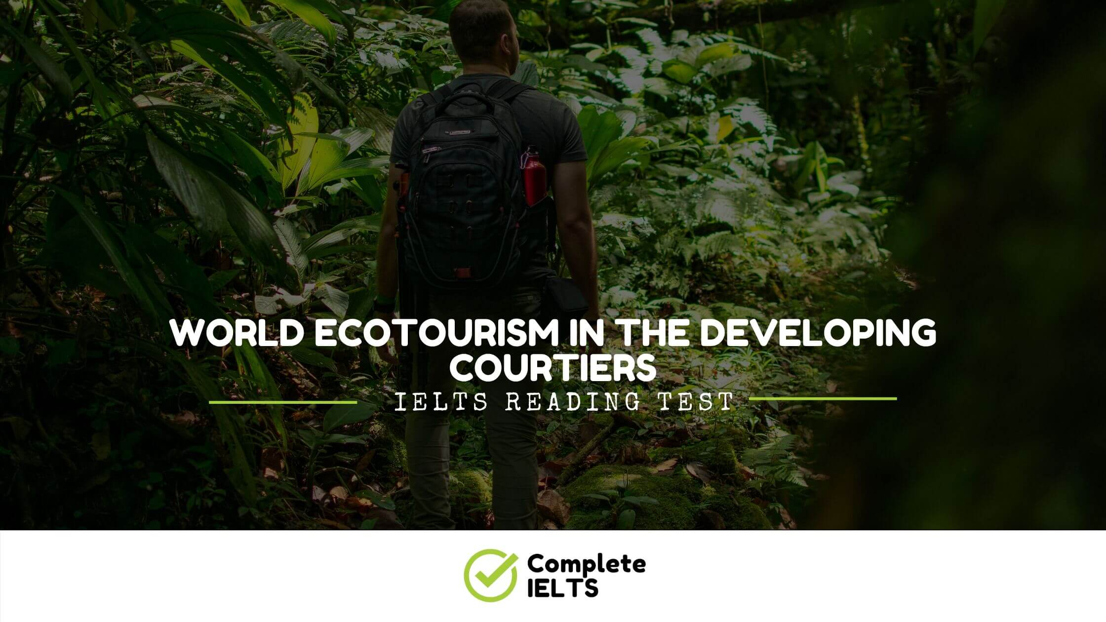 World Ecotourism in the developing courtiers  | IELTS Academic Reading Sample Question