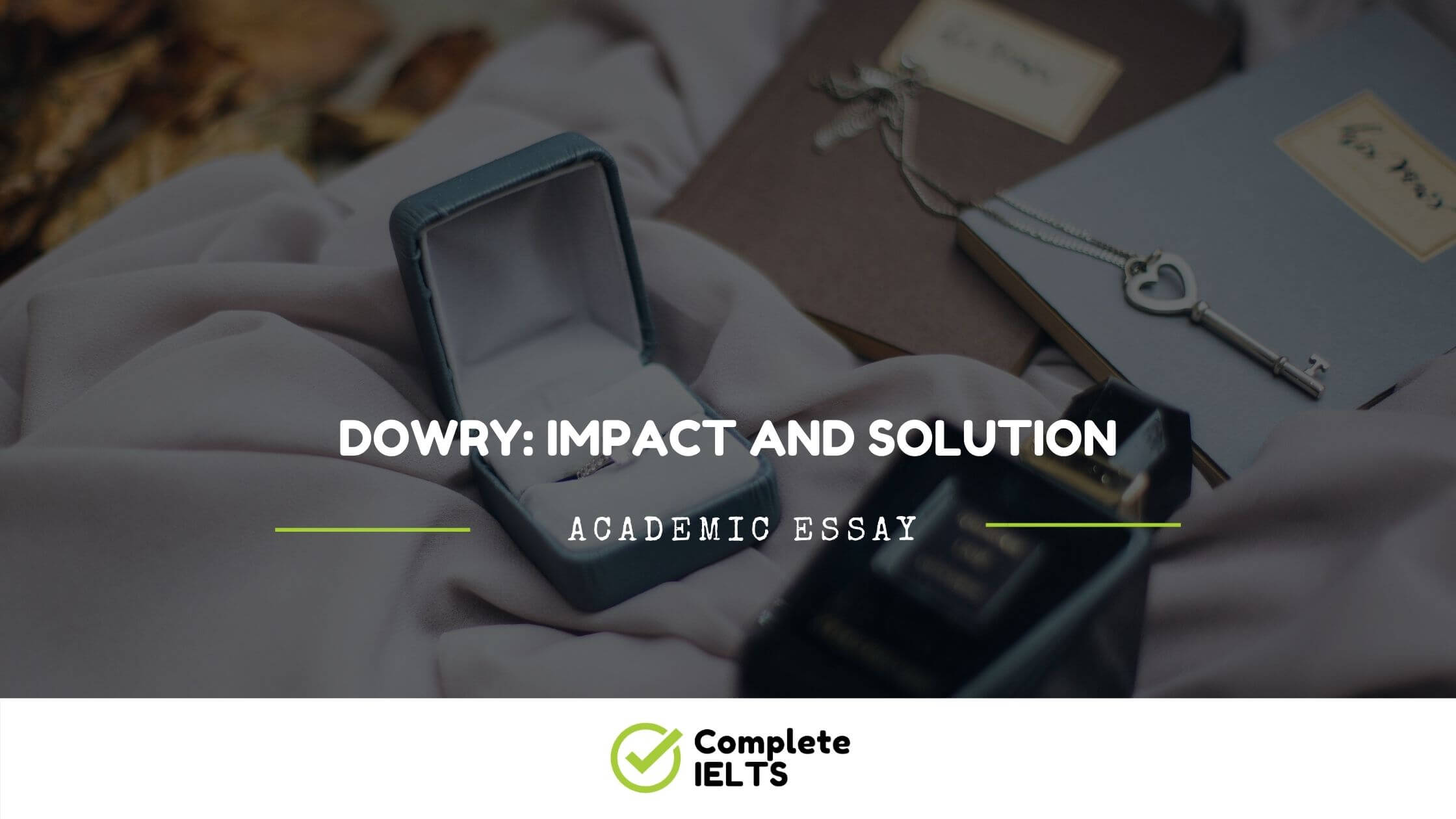 Essay on Dowry: Impact And Solution