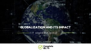 Essay on Globalization And Its Impact