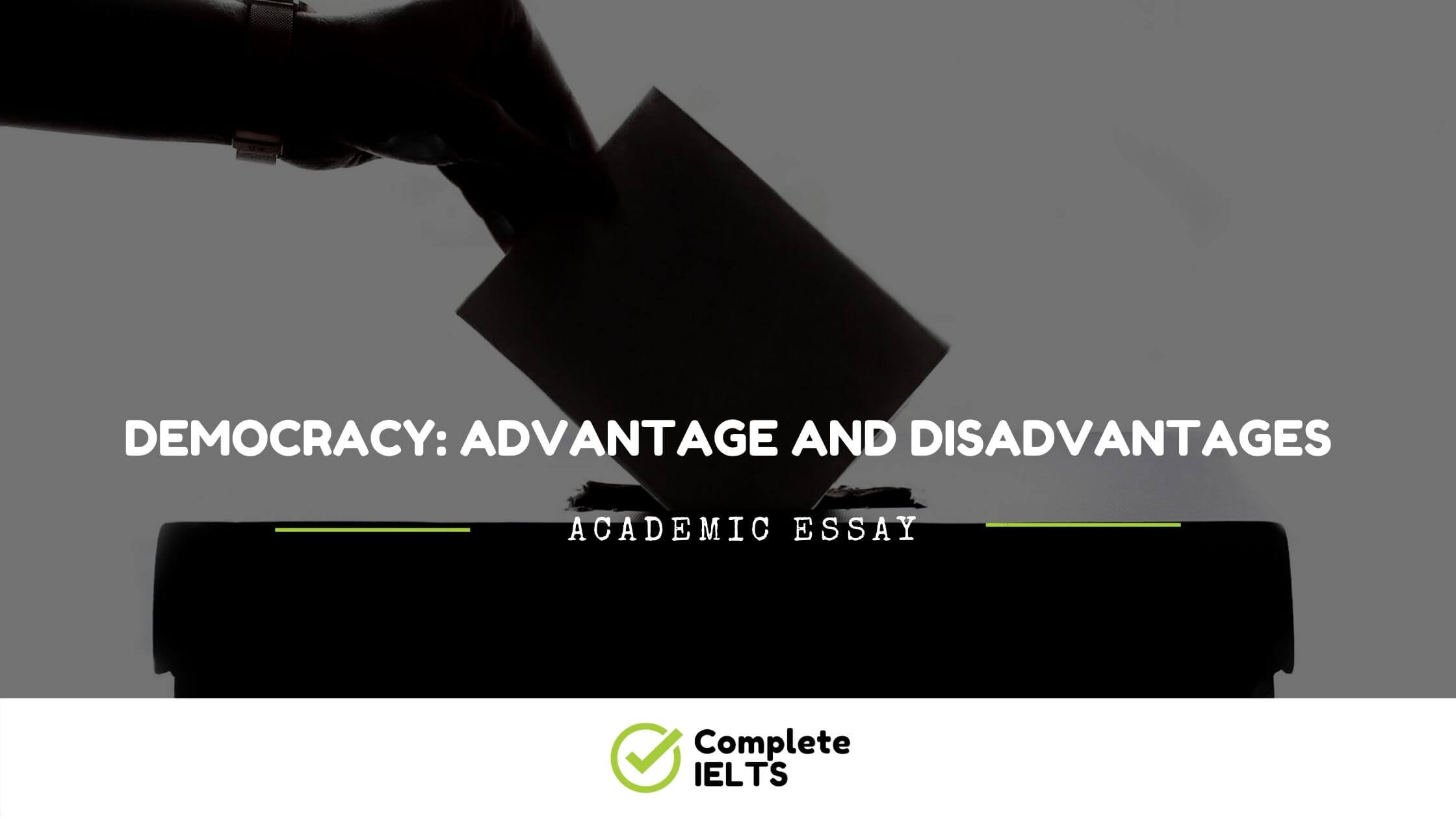 Essay on Democracy: Advantage And Disadvantages