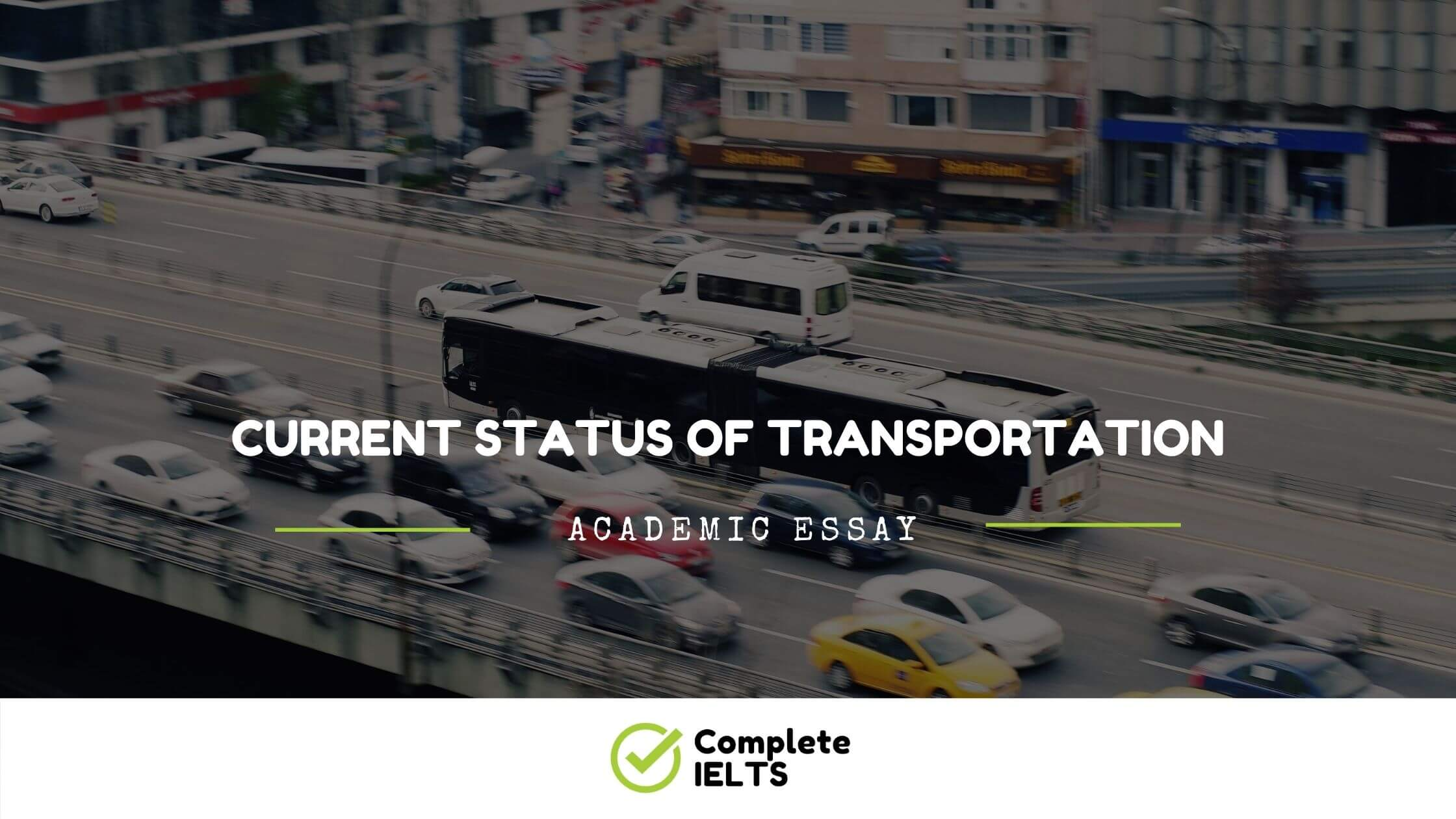 Essay on Current Status Of Transportation