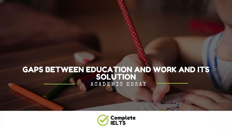 Gaps Between Education And Work And Its Solution Essay