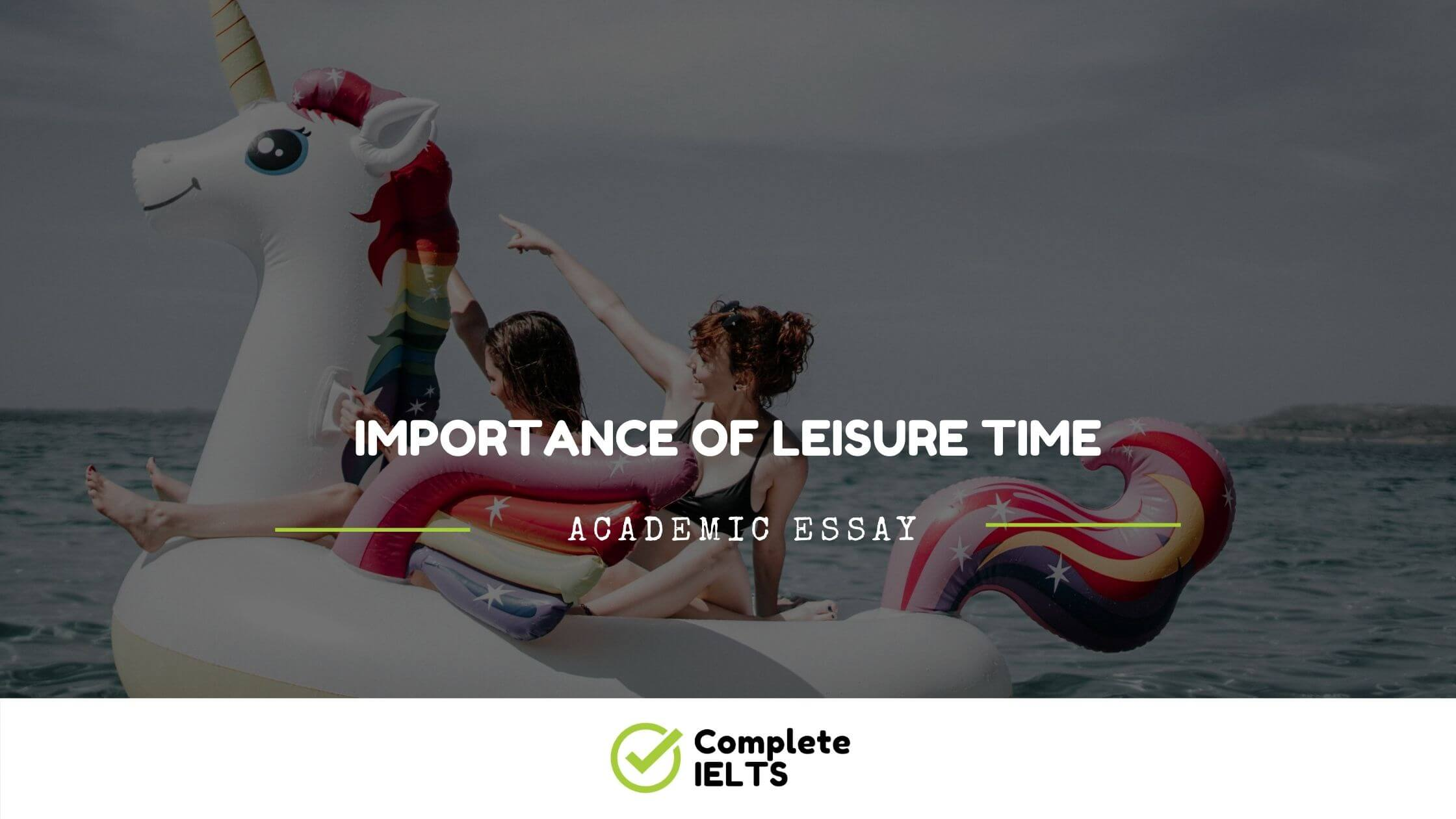 Essay on Importance Of Leisure Time