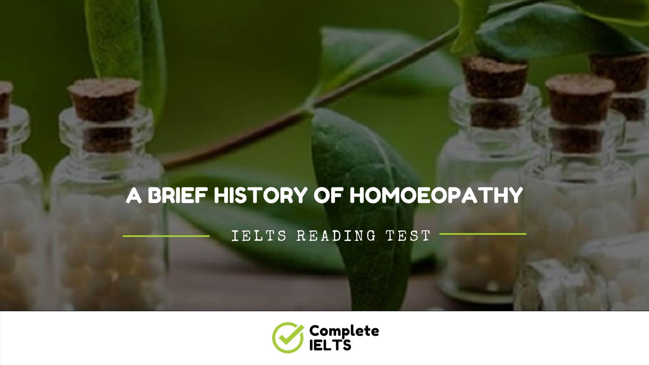 A brief history of homoeopathy | IELTS Academic Reading Sample Question