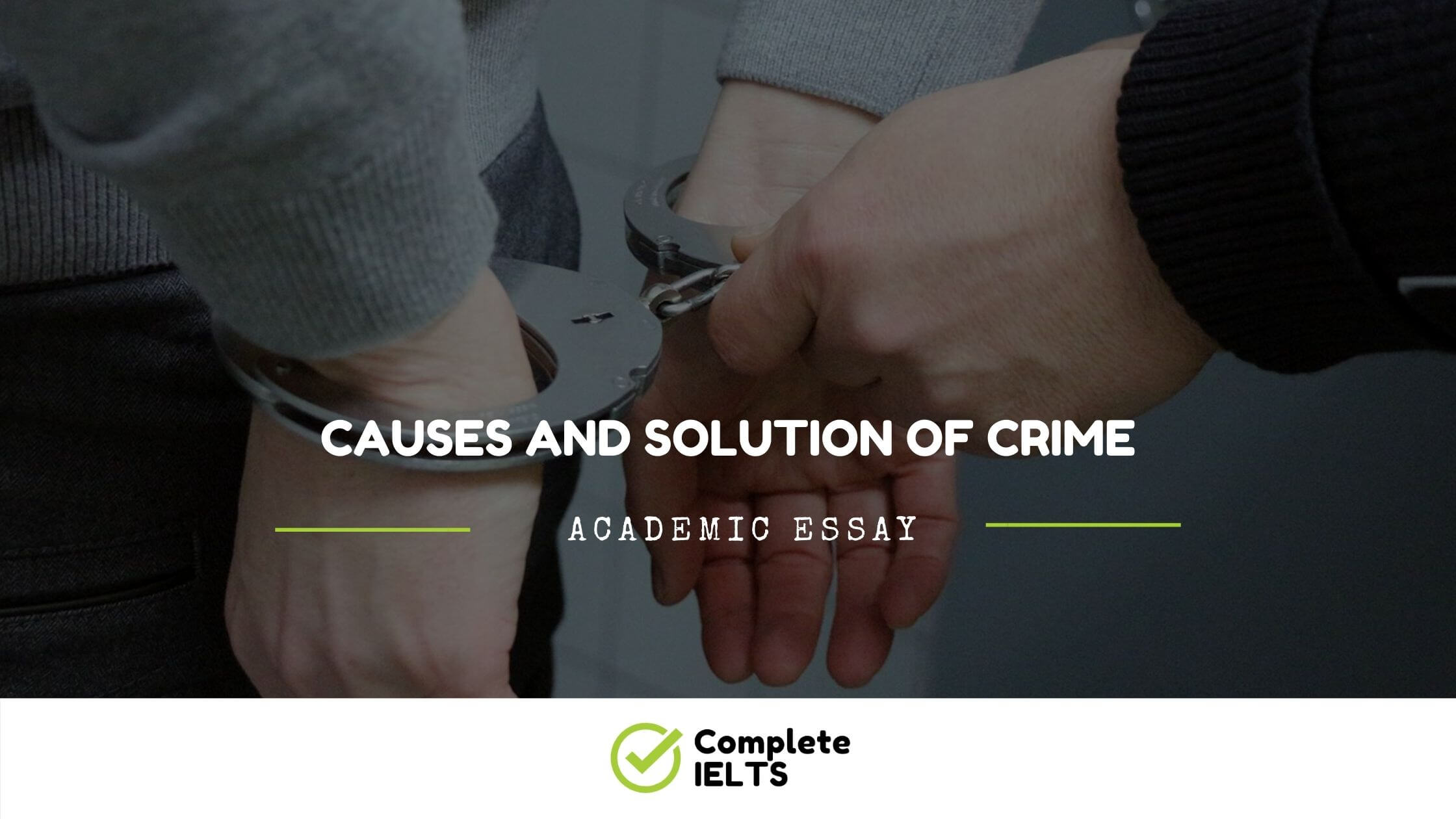 Causes and Solution of Crime Essay