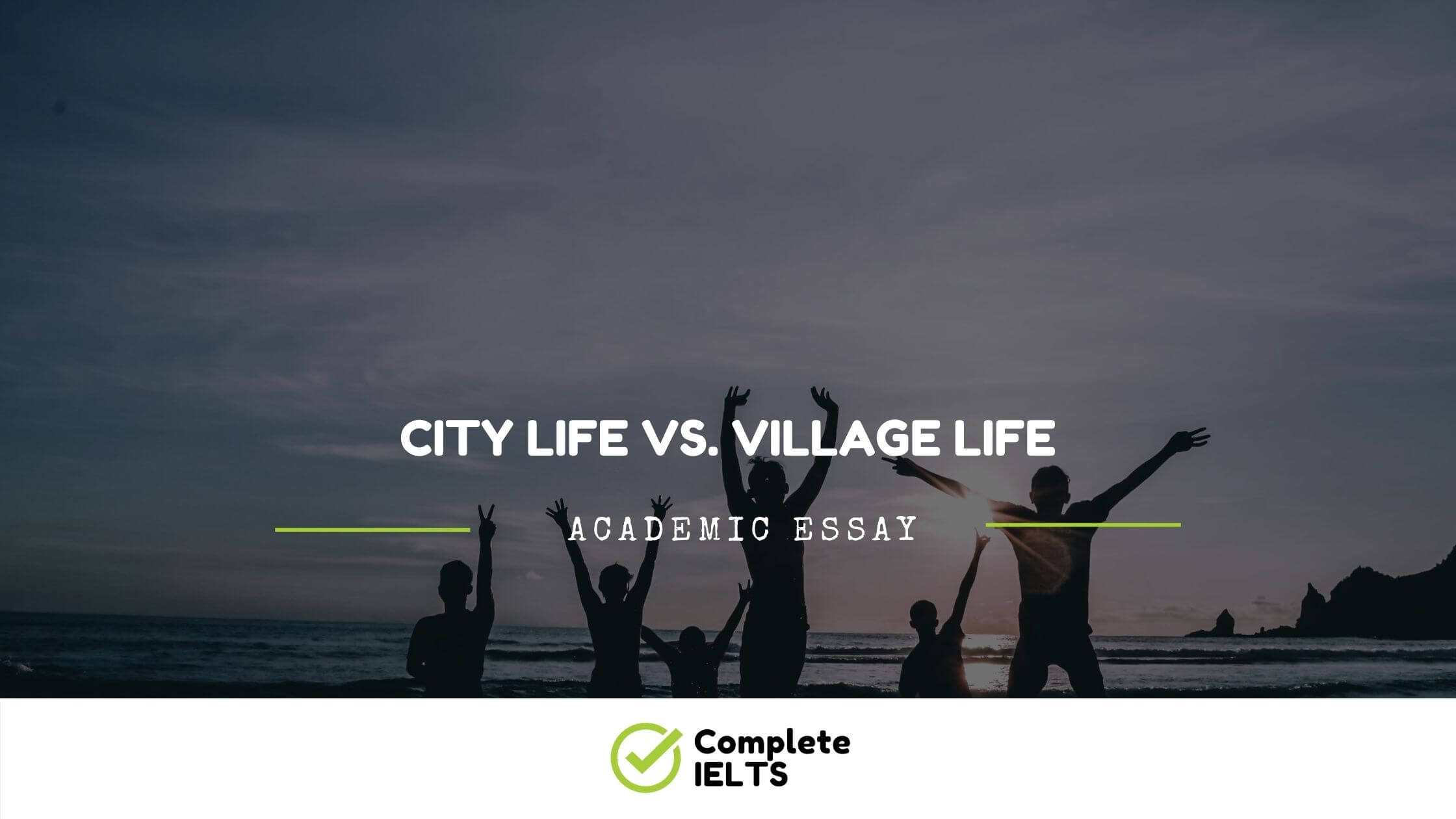 City life vs. village life Essay