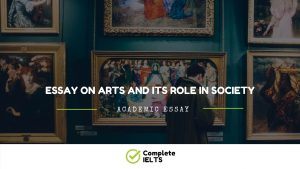 Essay on Arts and its role in society