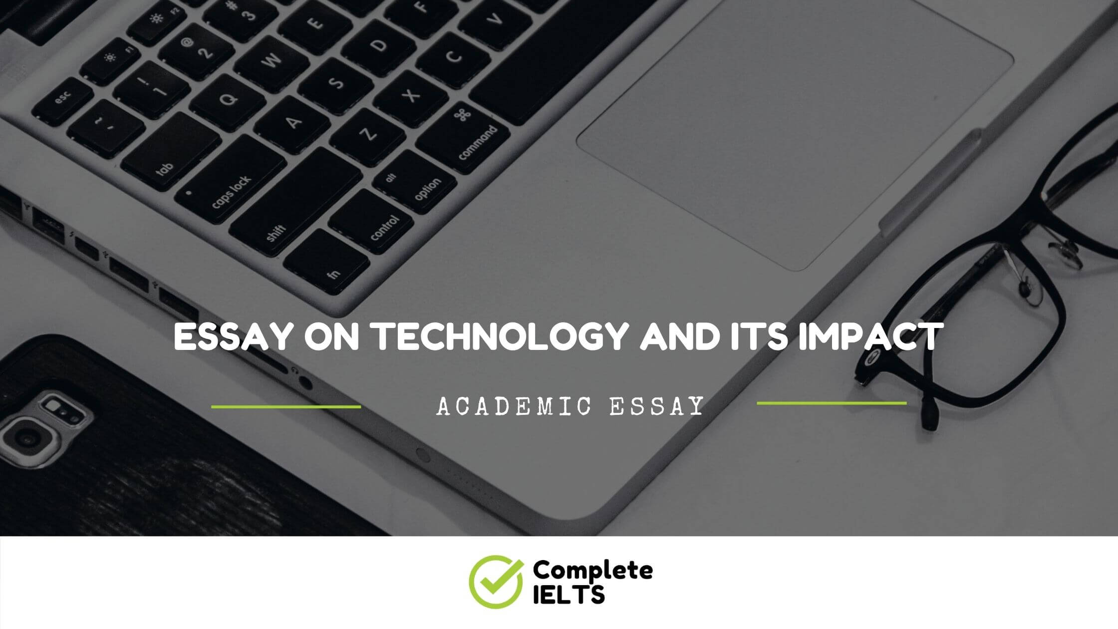 Essay on Technology and its impact